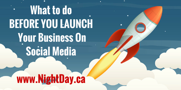 What To Do BEFORE YOU LAUNCH Your Business On Social Media