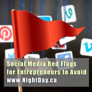 Social Media Marketing Red Flags For Entrepreneurs